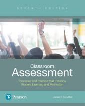 Classroom Assessment: Principles and Practice for Effective Standards-Based Instruction, Edition 7