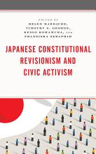 Japanese Constitutional Revisionism and Civic Activism PDF
