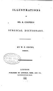 Illustrations of S. Cooper's surgical dictionary