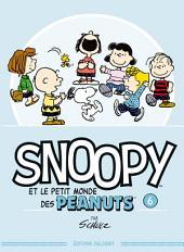 Snoopy et le petit monde des Peanuts: Volume6