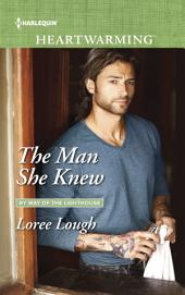 The Man She Knew: A Clean Romance