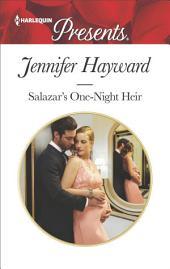 Salazar's One-Night Heir