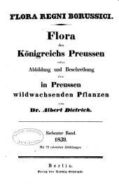 Flora des Königreichs Preussen oder Abbildung und Beschreibung der in Preussen Wildwachsenden Pflanzen: Band 7
