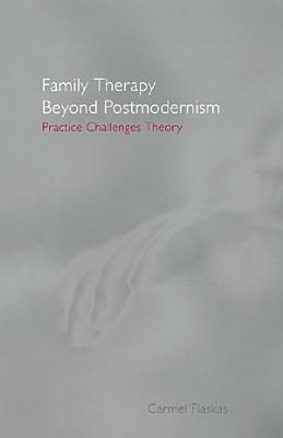 Family Therapy Beyond Postmodernism PDF