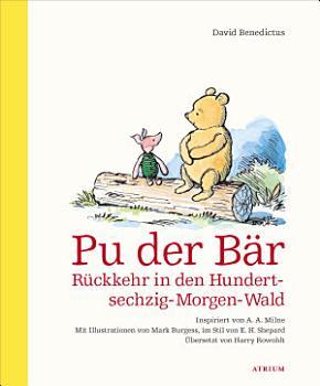 Pu der B  r  R  ckkehr in den Hundertsechzig Morgen Wald PDF