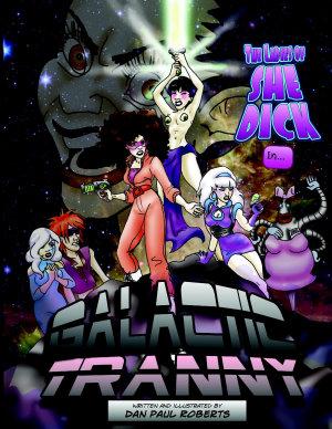Galactic Tranny