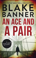 An Ace and a Pair  A Dead Cold Mystery Book