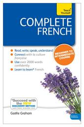 Complete French (Learn French with Teach Yourself): Enhanced eBook: New edition