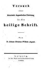 Versuch einer historisch-dogmatischen Einleitung in die heilige Schrift