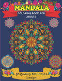 Mandala Coloring Book For Adults 50 Quality Mandalas Design
