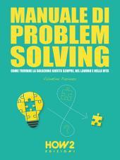 MANUALE DI PROBLEM SOLVING