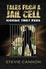 Tales from a Jail Cell  Words That Feel PDF
