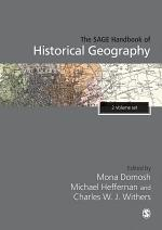 The SAGE Handbook of Historical Geography