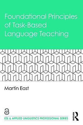Foundational Principles of Task Based Language Teaching