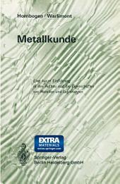 Metallkunde: Eine kurze Einführung in den Aufbau und die Eigenschaften von Metallen und Legierungen