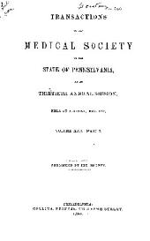 Transactions of the Medical Society of the State of Pennsylvania at Its... Annual Session ...: Volumes 31-32