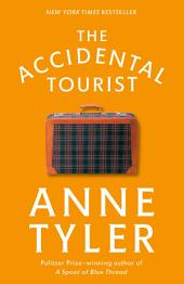 The Accidental Tourist: A Novel