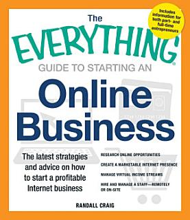 The Everything Guide to Starting an Online Business Book