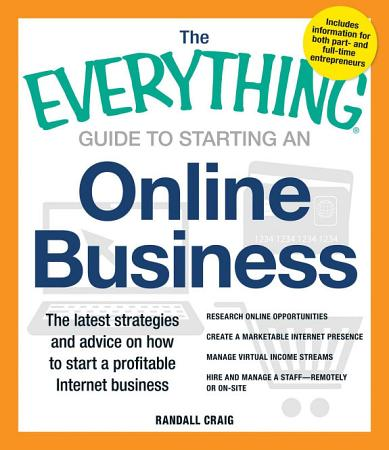 The Everything Guide to Starting an Online Business PDF