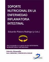 Soporte nutricional en la enfermedad inflamatoria intestinal: Dietoterapia, nutrición clínica y metabolismo