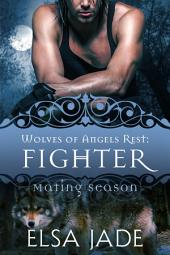 Fighter: Wolves of Angels Rest