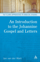 An Introduction to the Johannine Gospel and Letters