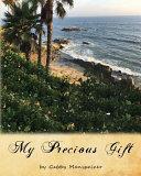 My Precious Gift