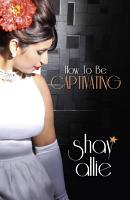 How To Be Captivating PDF
