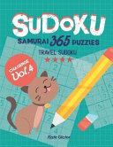 Sudoku Samurai 365 Puzzles Challenge Vol.4: Travel Sudoku