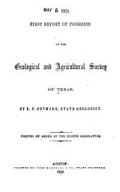 First report of progress of the Geological and agricultural survey of Texas
