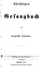 Christliches Gesangbuch für evangelische Gemeinden