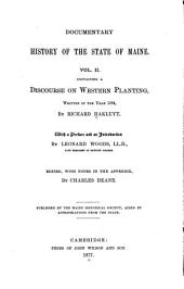 A Discourse on Western Planting, Written in the Year 1584: Volume 2