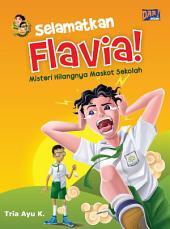Selamatkan Flavia: Misteri Hilangnya Maskot Sekolah
