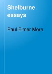 Shelburne Essays: Volume 6