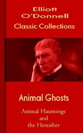 Animal Ghosts: O Donnell Collections