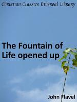 The Fountain of Life Opened Up PDF