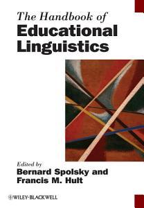 The Handbook of Educational Linguistics Book