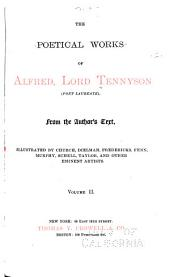 The Poetical Works of Alfred, Lord Tennyson: (poet Laureate) from the Author's Text, Volume 2