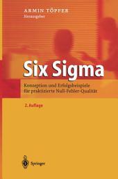Six Sigma: Konzeption und Erfolgsbeispiele für praktizierte Null-Fehler-Qualität, Ausgabe 2