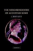 The Neighborhoods of Augustan Rome PDF