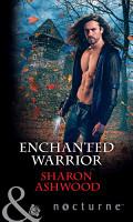 Enchanted Warrior  Mills   Boon Nocturne  PDF