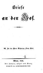An den Herrn Erzherzog Franz Karl: Band 2