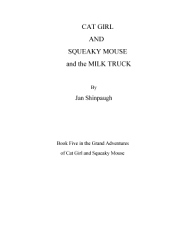 Cat Girl And Squeaky Mouse And The Milk Truck Book PDF