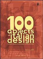 100 Objects of Italian Design  Permanent Collection of Italian Design  The Milan Triennale PDF