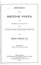 Specimens of the British Poets: With Biographical and Critical Notices, and an Essay on English Poetry
