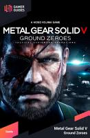 Metal Gear Solid V  Ground Zeroes   Strategy Guide PDF