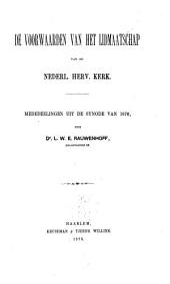 De voorwaarden van het lidmaatschap van de Nederl. Herv. Kerk: mededeelingen uit de Synode van 1876