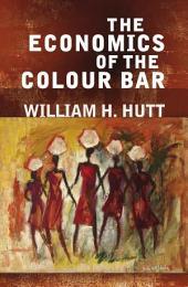 Economics of the Colour Bar, The