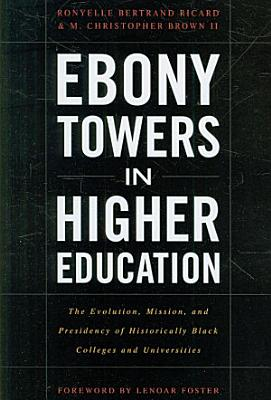 Ebony Towers in Higher Education PDF