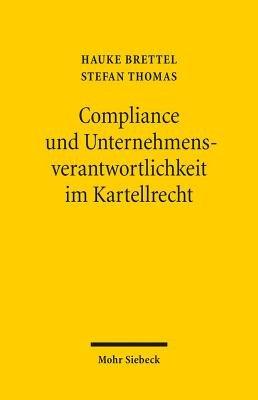 Compliance und Unternehmensverantwortlichkeit im Kartellrecht PDF